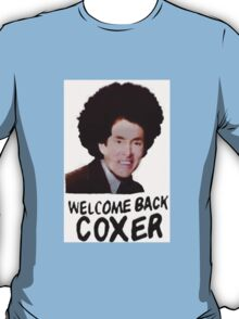 Welcome Back Cox T-Shirt