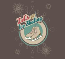 Let's Go Ice Skating T-Shirt