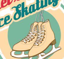 Let's Go Ice Skating Sticker