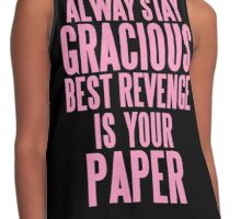 ALWAYS STAY GRACIOUS  Contrast Tank