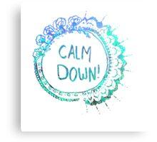 Calm Down (in blue swirl) Canvas Print