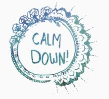 Calm Down (in blue swirl) T-Shirt