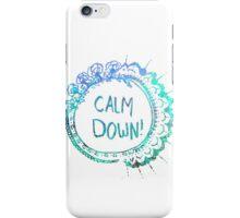 Calm Down (in blue swirl) iPhone Case/Skin