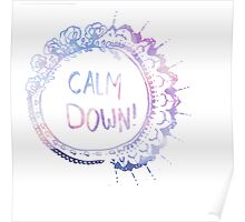 Calm Down (pink galaxy) Poster