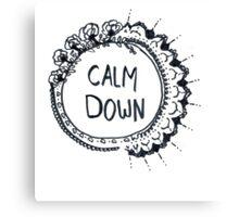 Calm Down (in black) Canvas Print
