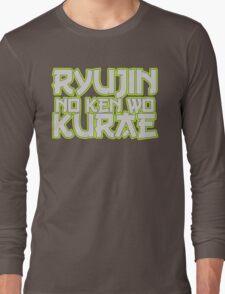 Ryujin No Ken Wo Kurae - Genji Long Sleeve T-Shirt