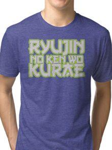 Ryujin No Ken Wo Kurae - Genji Tri-blend T-Shirt