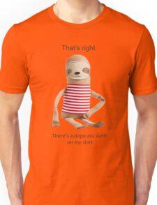 A Dope Ass Sloth Unisex T-Shirt