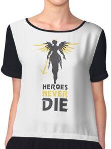 Heroes Never Die Chiffon Top
