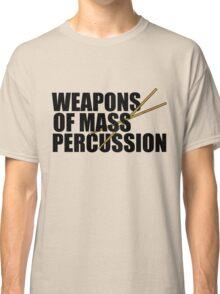 Drummer humor Classic T-Shirt