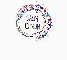 Calm Down (in tie dye) Unisex T-Shirt