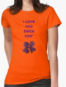 i love u since 900 Womens Fitted T-Shirt