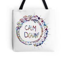 Calm Down (in tie dye) Tote Bag