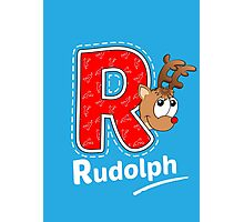 'R' is for Rudolph! Photographic Print