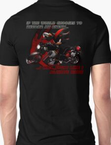 Shadow the Hedgehog - If the world chooses... Unisex T-Shirt