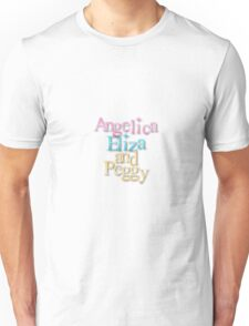 Angelica, Eliza, and Peggy Unisex T-Shirt