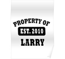 PROPERTY OF LARRY Poster