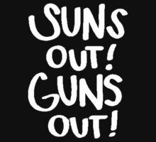 Suns Out Guns Out (22 JS) by imjesuschrist