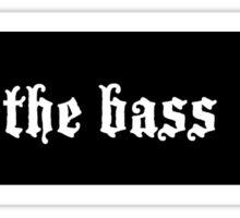 Murderface Drop the Bass STICKER Sticker