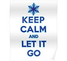 Keep Calm and Let It Go (light background) Poster