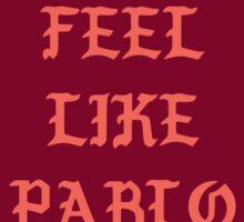 Kanye - I Feel Like Pablo Sticker