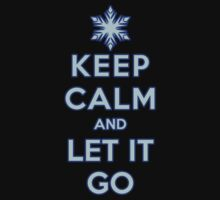 Keep Calm and Let It Go (dark background) by Ellador