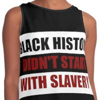 Black History Didn't Start With Slavery  (I Can't Breathe) Contrast Tank