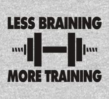 Less Braining More Training Kids Clothes