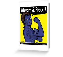 Mutant & Proud Greeting Card
