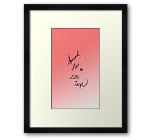 Spread love like legs  Framed Print