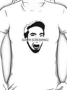 Gavin Screaming T-shirt T-Shirt