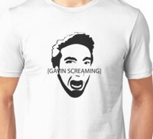 Gavin Screaming T-shirt Unisex T-Shirt