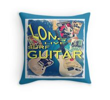 LONG LIVE SURF GUITAR Throw Pillow