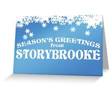 Season's Greetings from Storybrooke Greeting Card