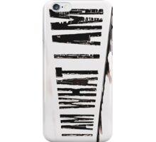 I am what I am... iPhone Case/Skin