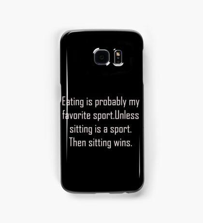 Phone Case- Eating Is My Sport Samsung Galaxy Case/Skin