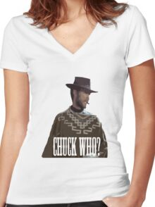 chuck who? Women's Fitted V-Neck T-Shirt