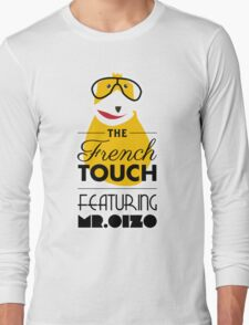 The French Touch - Feat MR.OIZO Long Sleeve T-Shirt