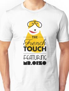 The French Touch - Feat MR.OIZO Unisex T-Shirt