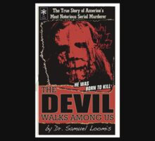 """The Devil Walks Among Us"" - By Dr. Samual Loomis (Notorious Michael A. Myers)  by shirtcaddy"