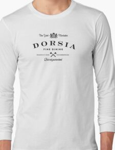 Dorsia Fine Dining Long Sleeve T-Shirt