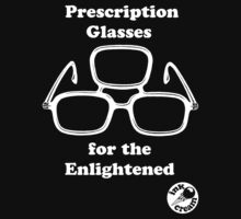 Prescription Glasses for the Enlightened by inkcream