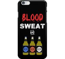 Blood Sweat and Beers iPhone Case/Skin