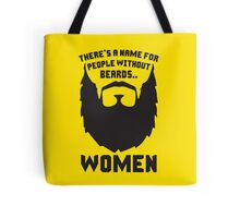 People Without Beards Tote Bag