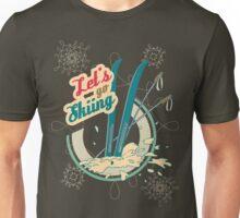 Let's go Skiing retro poster Unisex T-Shirt