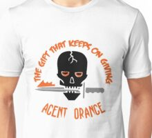 Agent Orange: The Gift That Keeps On Giving Unisex T-Shirt