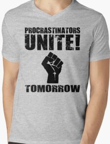 Procrastinators Unite! Tomorrow  Mens V-Neck T-Shirt
