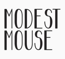 Modest Mouse 2 (Black) by tynamite