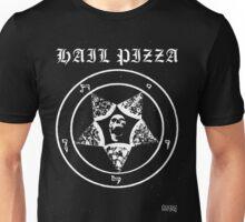 HAIL PIZZA Unisex T-Shirt