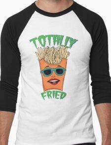 Totally Fried Men's Baseball ¾ T-Shirt